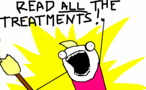 Read ALL the treatments!